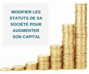 Modifier les statuts pour augmenter le capital